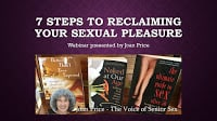 senior sexuality - 7 Steps to reclaiming your sexual pleasure