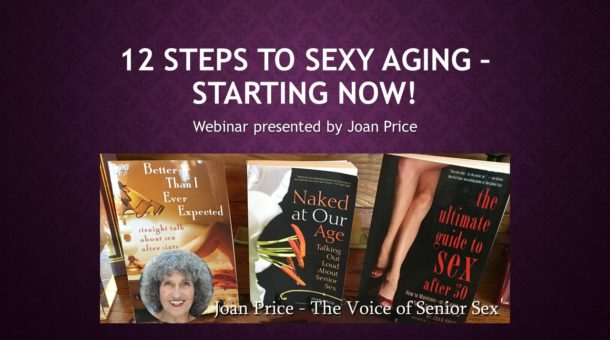 12 Steps to Sexy Aging – Starting Now!