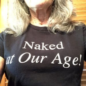 Naked at Our Age shirt